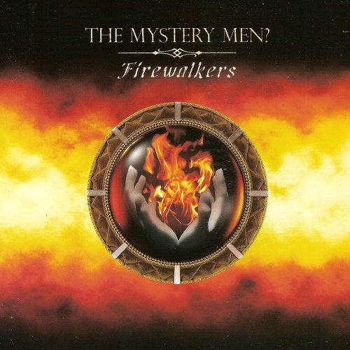 The Mystery Men? - Firewalkers (2018)