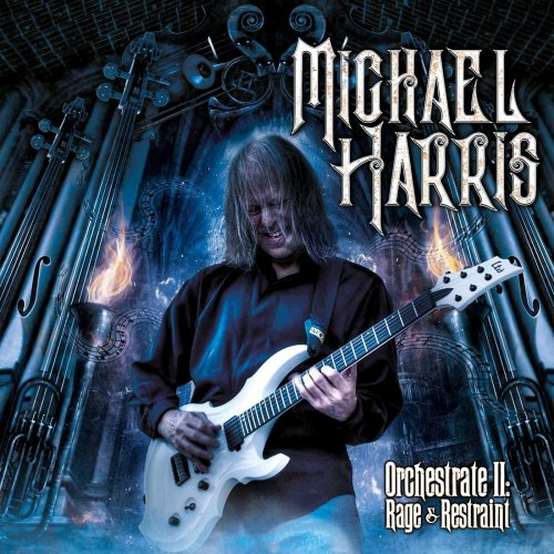 Michael Harris - Orchestrate II: Rage & Restraint (2019)