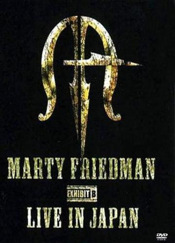 Marty Friedman - Exhibit B - Live In Japan (2007)