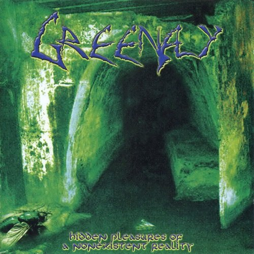 Greenfly - Hidden Pleasures Of A Nonexistent Reality (2003)