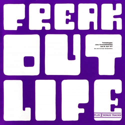 Freak Out - Life (1971)