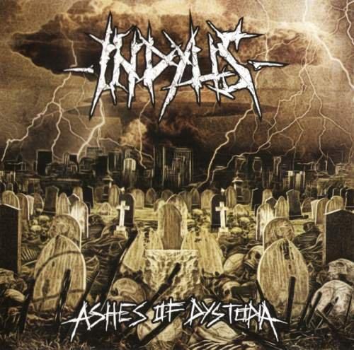 Indyus - Аshеs Оf Dуstорiа (2009)