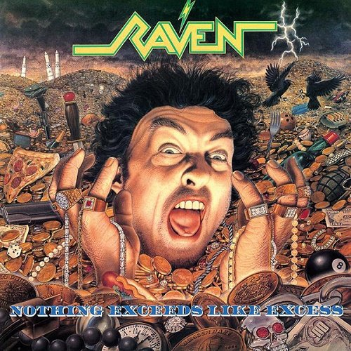 Raven - Nothing Exceeds Like Excess (1988)