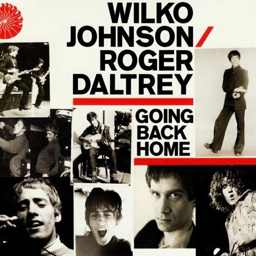 Wilko Johnson & Roger Daltrey - Gоing Васk Ноmе (2014)
