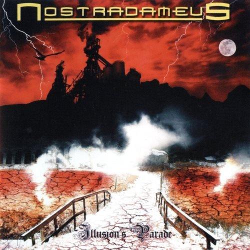 Nostradameus - Illusiоn's Раrаdе (2009)