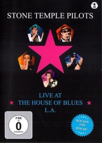 Stone Temple Pilots - Live at the House of Blues (2009)