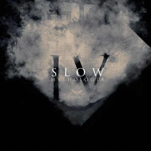 Slow - IV - Mythologiæ - (2019 REDUX) (2019)