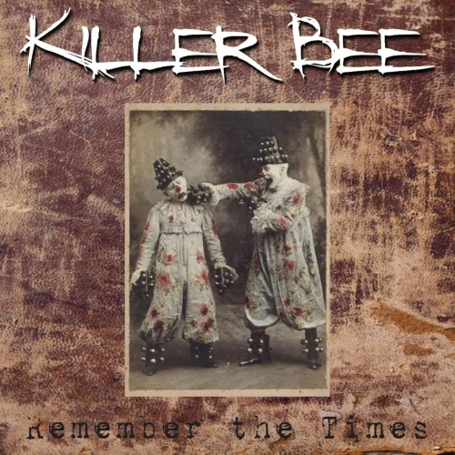 Killer Bee - Remember the Times (2019)