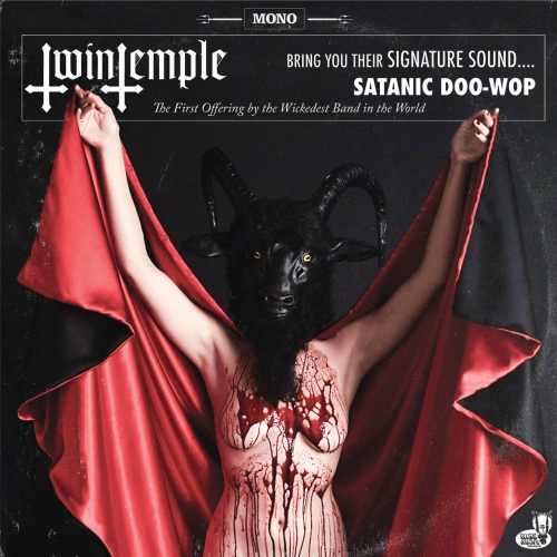 Twin Temple - Twin Temple (Bring You Their Signature Sound.... Satanic Doo-Wop) (2018)