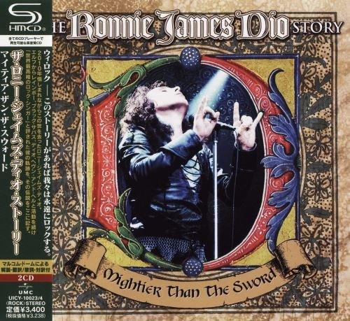 Dio - The Ronniе Jаmеs Diо Stоrу: Мightiеr Тhаn Тhе Swоrd (2СD) [Jараnеsе Еditiоn] (2011)
