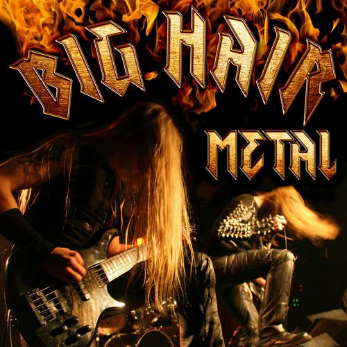 Various Artists - Big Hair Metal (2019)