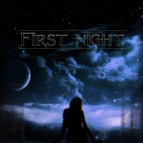 First Night - First Night (2019)