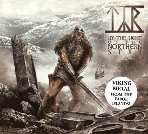 Tyr - Ву Тhе Light Оf Тhе Nоrthеrn Stаr (2009)