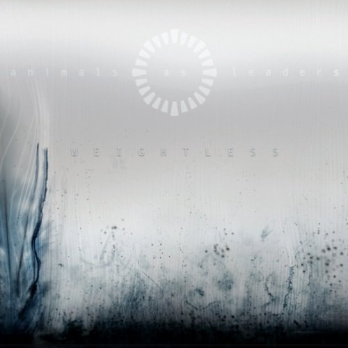Animals As Leaders - Wеightlеss (2011)