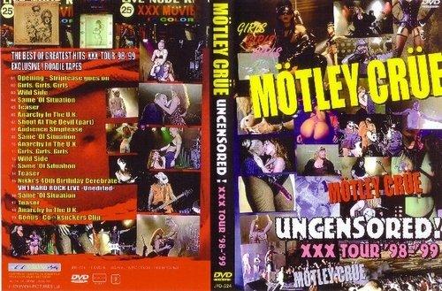 Motley Crue (Mötley Crüe) - Uncensored! XXX Tour '98-'99 (1998) (DVD)