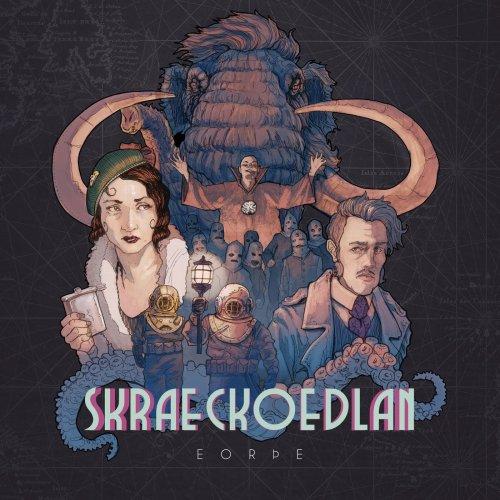 Skraeckoedlan - Eorþe (Earth) (2019)
