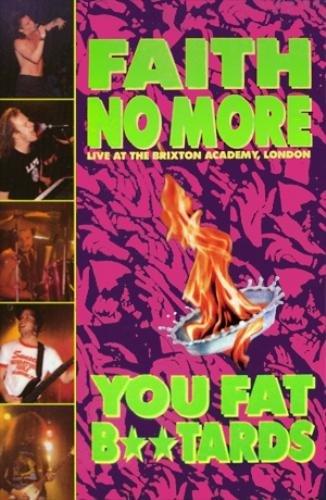 Faith No More - You Fat Bastards: Live at the Brixton Academy 1990 (2006)