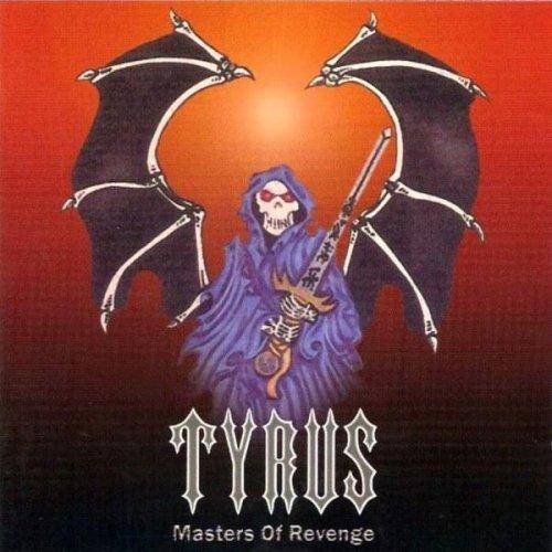 Tyrus - Masters Of Revenge (1986)