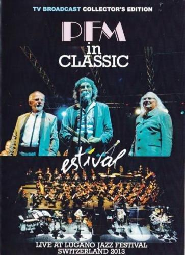 Premiata Forneria Marconi (PFM) - In Classic Live (2009)