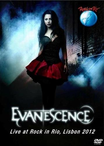 Evanescence - Live at Rock in Rio, Lisbon, Portugal 2012