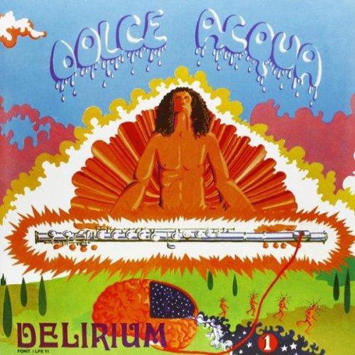 Delirium - Dolce Acqua (1971)