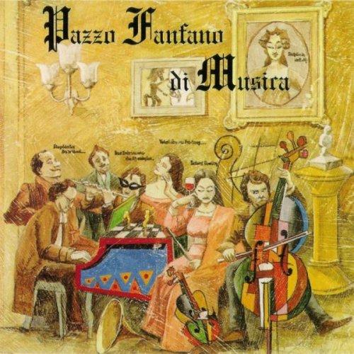 Pazzo Fanfano di Musica - Pazzo Fanfano di Musica (1989)