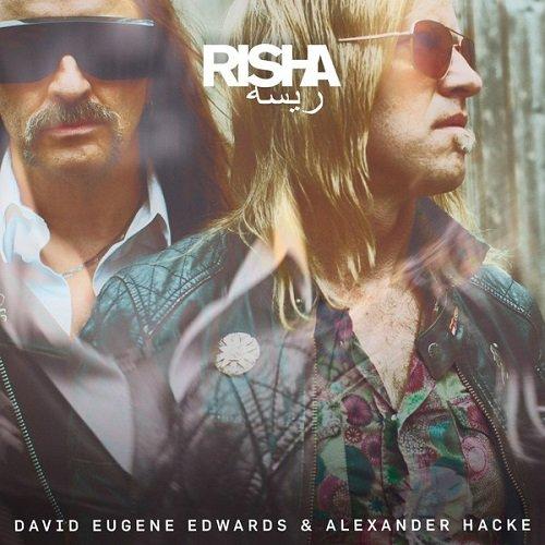 David Eugene Edwards & Alexander Hacke - Risha (2018)
