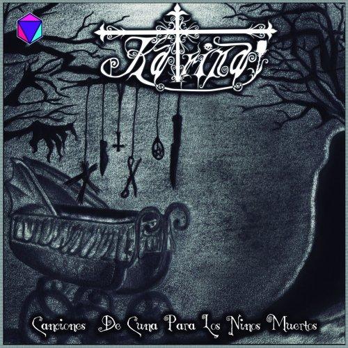 Katrina - Canciones De Cuna Para Los Niños Muertos (2019)