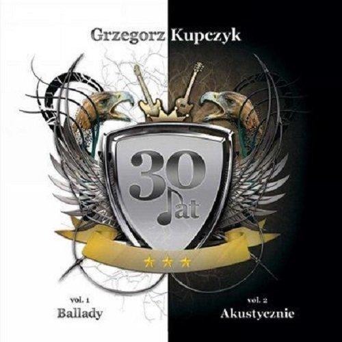 Grzegorz Kupczyk - 30 Lat (2012)
