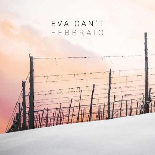 Eva Can't - Febbraio (EP) (2019)