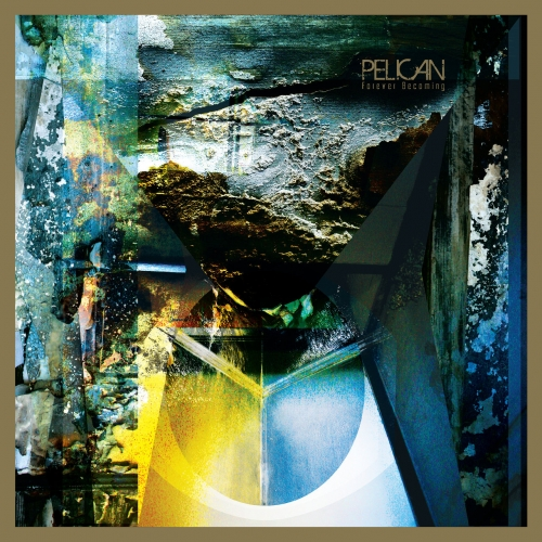 Pelican - Forever Becoming (2019 Remix) (2019)