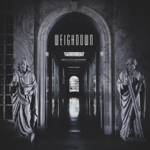 Weighdown - Songs of Love and Disappointment (EP) (2019)