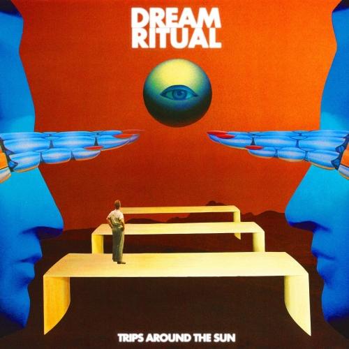 Dream Ritual - Trips Around the Sun (2019)