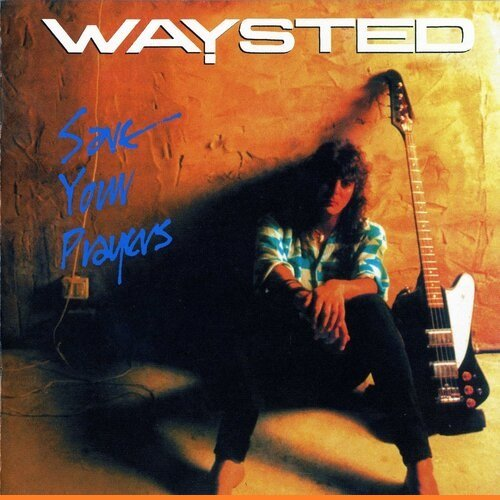 Waysted - Discography (1983-2007)