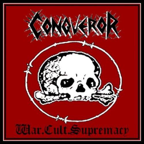 Conqueror - War Cult Supremacy (1999) (Reissue 2011)