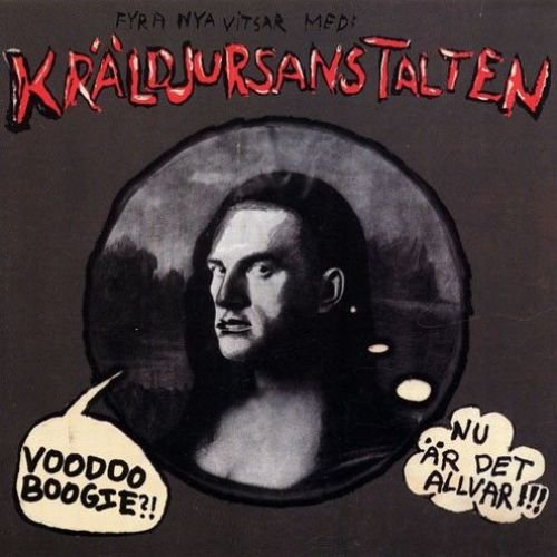Kraldjursanstalten - Nu Ar Det Allvar!!! & Voodoo Boogie (1980-81)