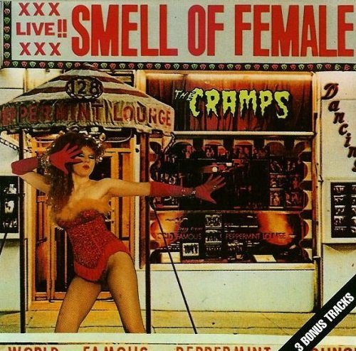 The Cramps - Smell of Female [Reissue 1990] (1983)