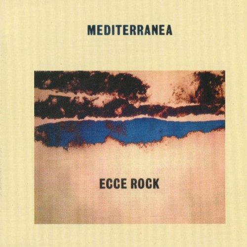 Mediterranea - Ecce Rock (1981)