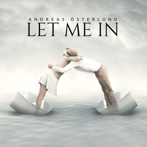 Andreas Österlund - Let Me In (2019)