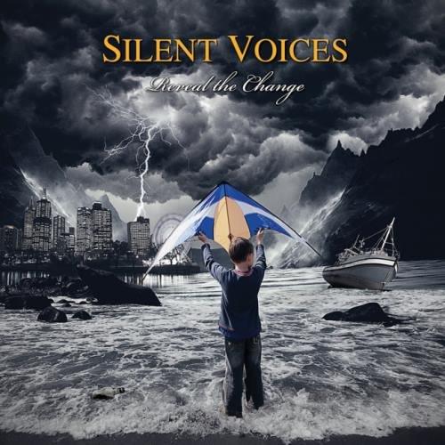 Silent Voices - Rеvеаl Тhе Сhаngе (2013)