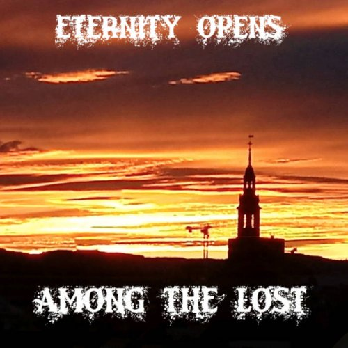 Eternity Opens - Among The Lost (2019)
