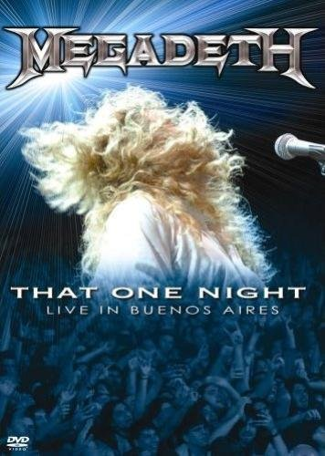 Megadeth - That One Night: Live in Buenos Aires (2007)