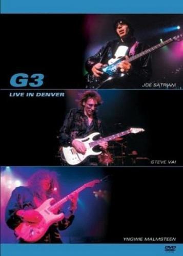 G3 (Joe Satriani, Steve Vai, Yngwie Malmsteen) - Live In Denver (2004)