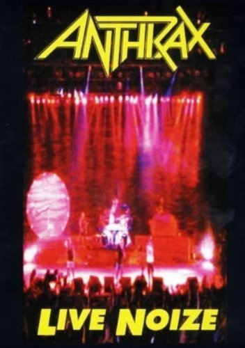 Anthrax - Live Noize 1991 (2008)