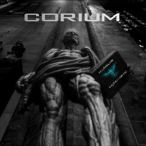 Icarus Machine - Corium (2019)