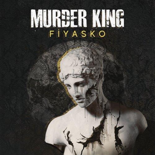 Murder King - Fiyasko (2019)