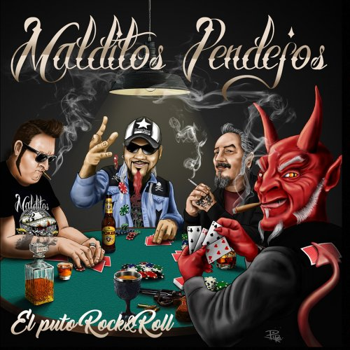 Malditos Pendejos - El Puto Rock & Roll (2019)