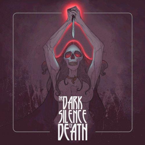 The Dark Silence of Death - The Dark Silence of Death (2019)