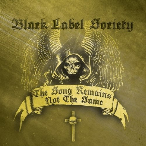 Black Label Society - Тhе Sоng Rеmаins Nоt Тhе Sаmе (2011)