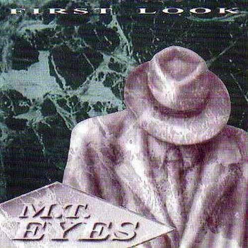 M.T. Eyes - First Look (1994)